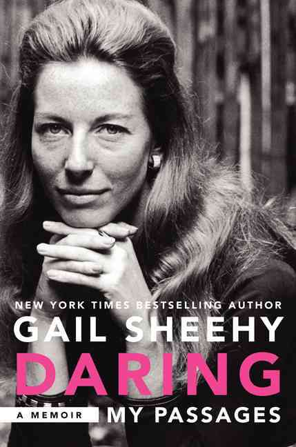 Daring By Sheehy, Gail